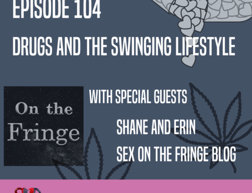 104: EP104 – Drugs and the Swinging Lifestyle