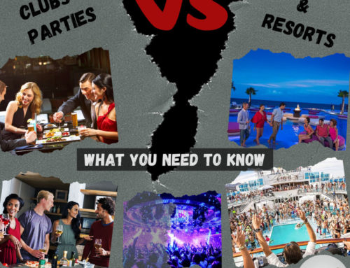 16: Dates|Clubs|Parties VS Cruises & Resorts