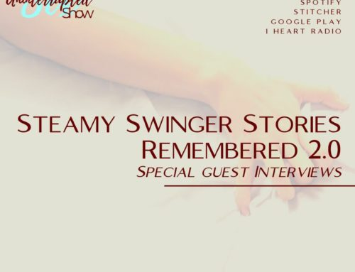 SU SHOW 12: Steamy Swinger Stories Remembered 2.0