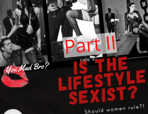 21: Is the Lifestyle Sexist Part II