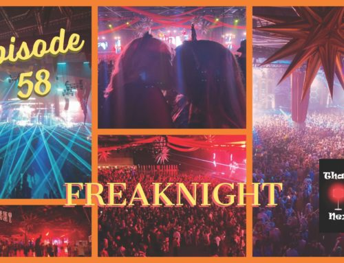 58: Episode 58 – FreakNight