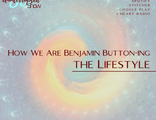 SU SHOW 13: How We Are Benjamin Button-ing the Lifestyle