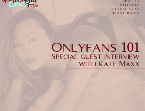 SU SHOW 16: OnlyFans 101 |Interview with Kate Maxx
