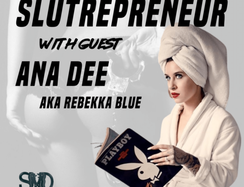 114: Slutrepreneur with Rebekka Blue