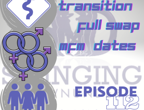 112: Swinger Transitions, Full Swap and MFM Dates