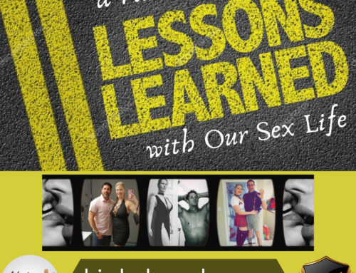 47: Lessons Learned: 'a raw look into our sex life'